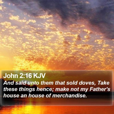 John 2:16 KJV Bible Verse Image
