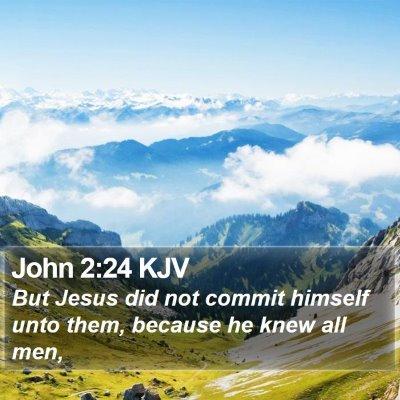 John 2:24 KJV Bible Verse Image