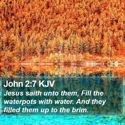 John 2:7 KJV Bible Verse Image