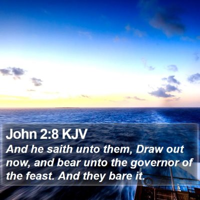 John 2:8 KJV Bible Verse Image