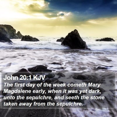 John 20:1 KJV Bible Verse Image