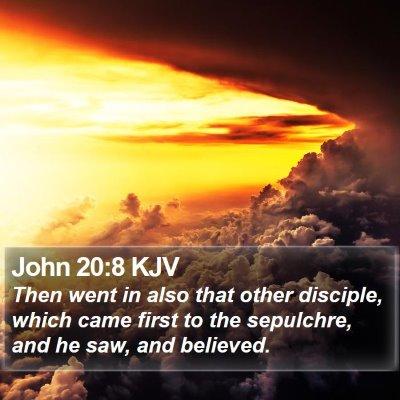 John 20:8 KJV Bible Verse Image