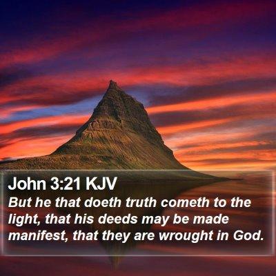 John 3:21 KJV Bible Verse Image