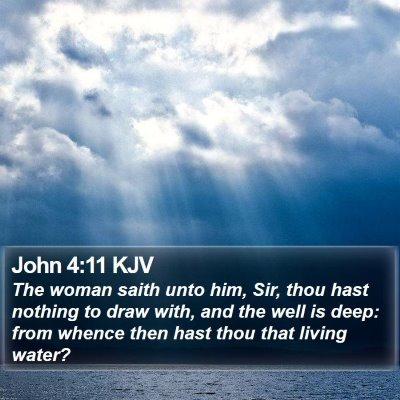 John 4:11 KJV Bible Verse Image
