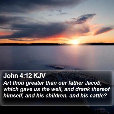John 4:12 KJV Bible Verse Image