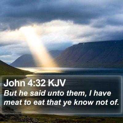 John 4:32 KJV Bible Verse Image