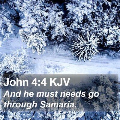 John 4:4 KJV Bible Verse Image