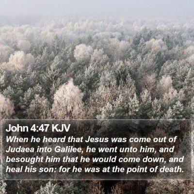 John 4:47 KJV Bible Verse Image