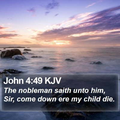 John 4:49 KJV Bible Verse Image