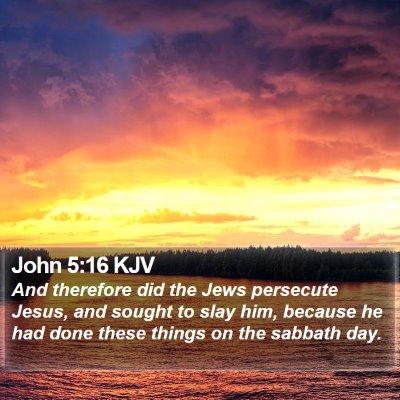 John 5:16 KJV Bible Verse Image