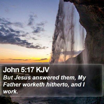 John 5:17 KJV Bible Verse Image