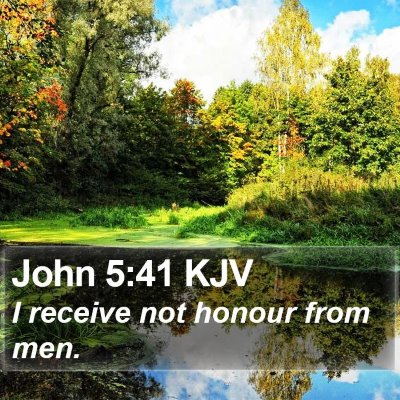 John 5:41 KJV Bible Verse Image