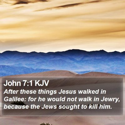 John 7:1 KJV Bible Verse Image
