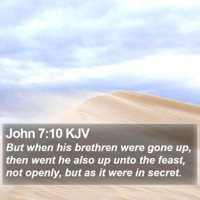 John 7:10 KJV Bible Verse Image
