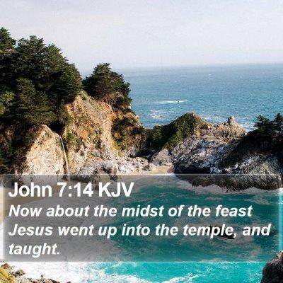 John 7:14 KJV Bible Verse Image