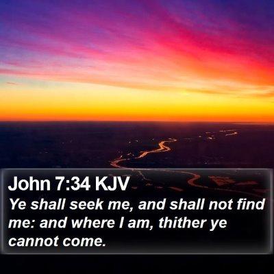John 7:34 KJV Bible Verse Image