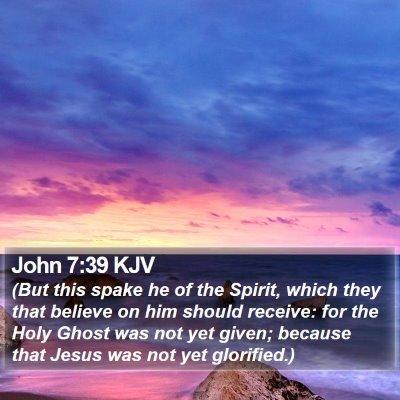 John 7:39 KJV Bible Verse Image