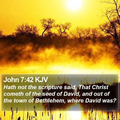 John 7:42 KJV Bible Verse Image