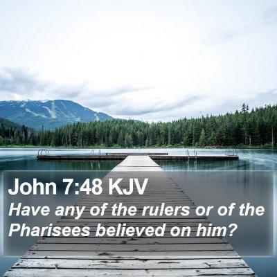 John 7:48 KJV Bible Verse Image
