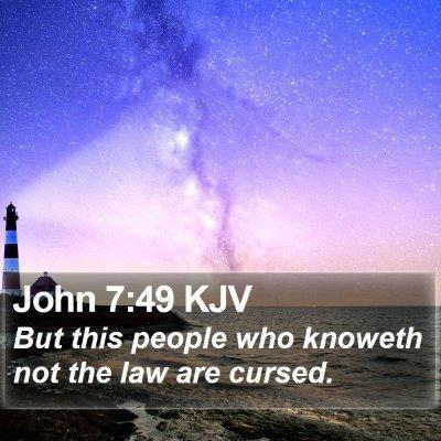 John 7:49 KJV Bible Verse Image