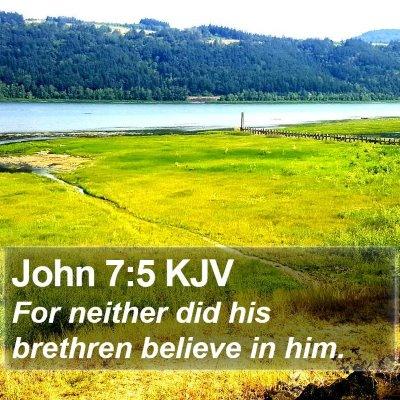 John 7:5 KJV Bible Verse Image