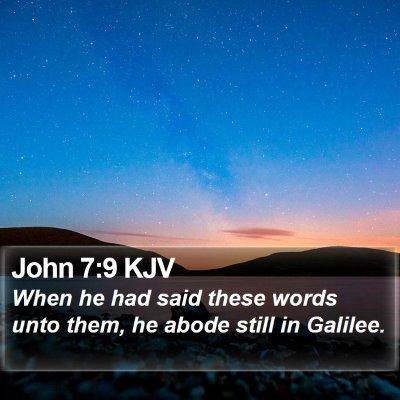 John 7:9 KJV Bible Verse Image