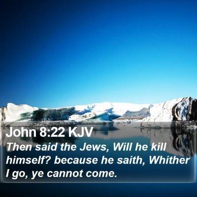 John 8:22 KJV Bible Verse Image