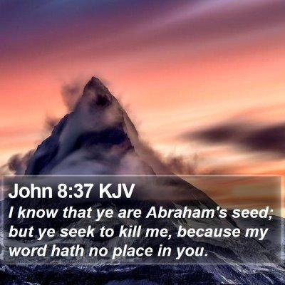 John 8:37 KJV Bible Verse Image