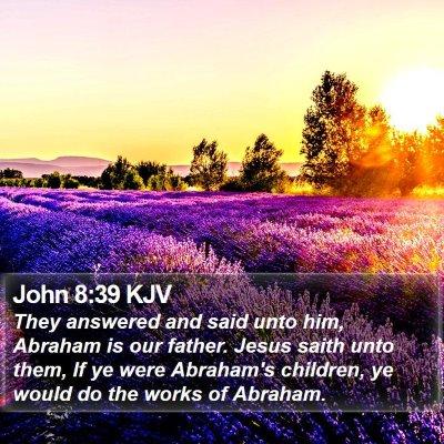 John 8:39 KJV Bible Verse Image