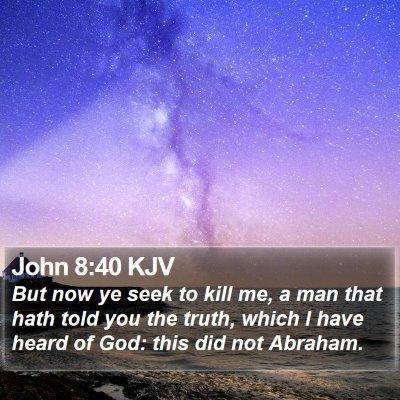 John 8:40 KJV Bible Verse Image
