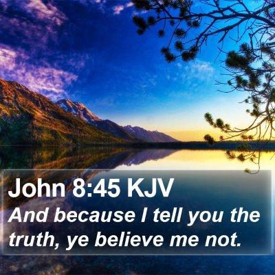 John 8:45 KJV Bible Verse Image