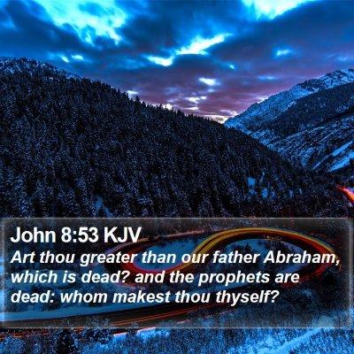 John 8:53 KJV Bible Verse Image