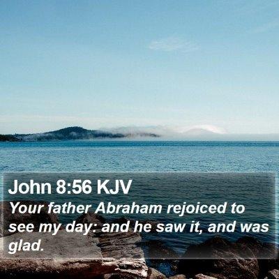 John 8:56 KJV Bible Verse Image