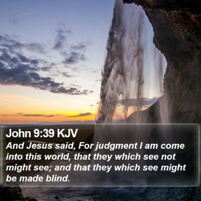 John 9:39 KJV Bible Verse Image