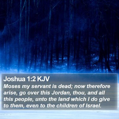 Joshua 1:2 KJV Bible Verse Image