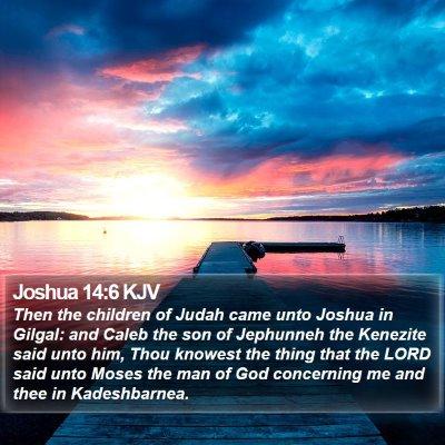 Joshua 14:6 KJV Bible Verse Image