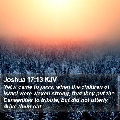 Joshua 17:13 KJV Bible Verse Image