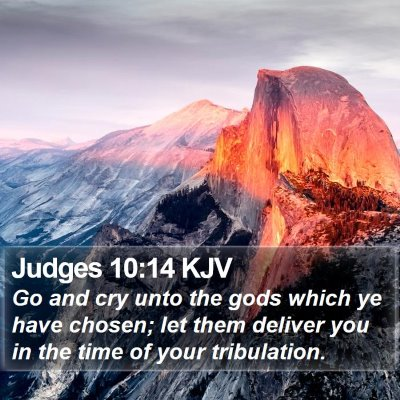Judges 10:14 KJV Bible Verse Image