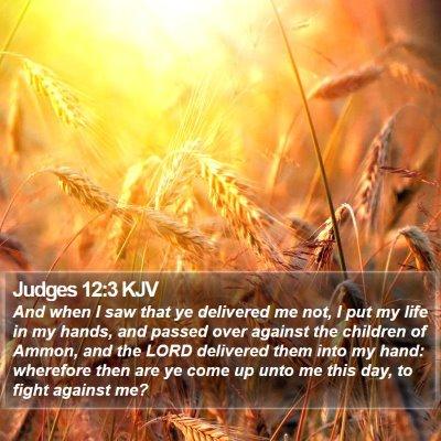 Judges 12:3 KJV Bible Verse Image