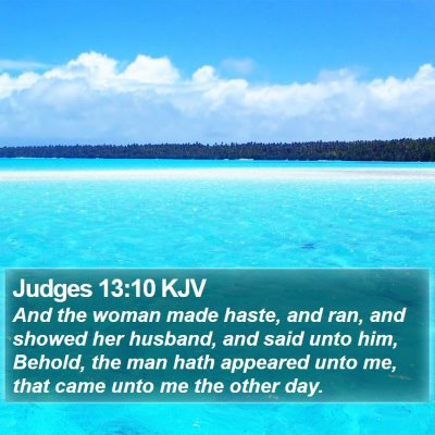 Judges 13:10 KJV Bible Verse Image