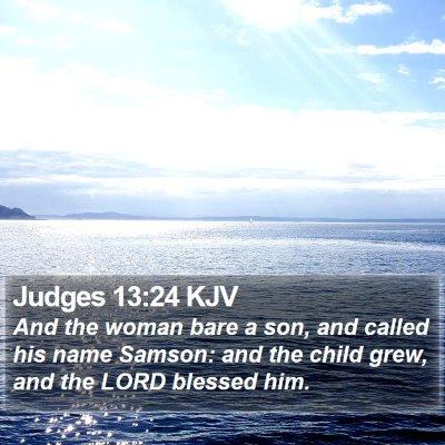 Judges 13:24 KJV Bible Verse Image