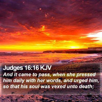 Judges 16:16 KJV Bible Verse Image