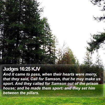 Judges 16:25 KJV Bible Verse Image