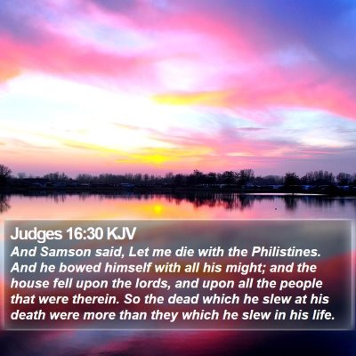 Judges 16:30 KJV Bible Verse Image