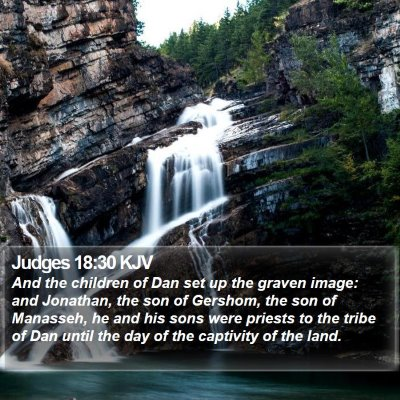 Judges 18:30 KJV Bible Verse Image