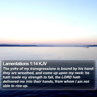 Lamentations 1:14 KJV Bible Verse Image