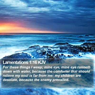 Lamentations 1:16 KJV Bible Verse Image