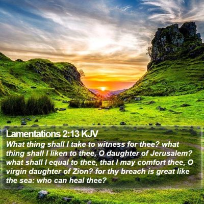 Lamentations 2:13 KJV Bible Verse Image
