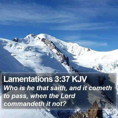 Lamentations 3:37 KJV Bible Verse Image