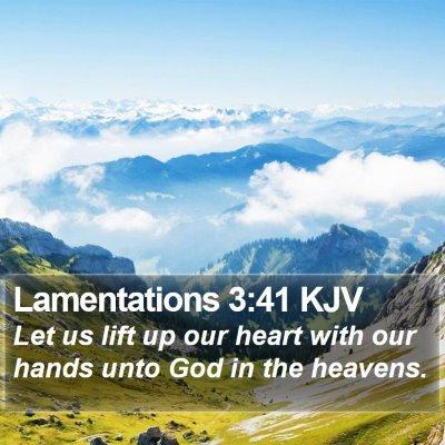 Lamentations 3:41 KJV Bible Verse Image
